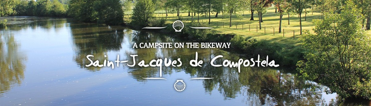 A campsite on the bikeway Saint-Jacques de Compostela